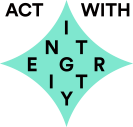 Act with integrity